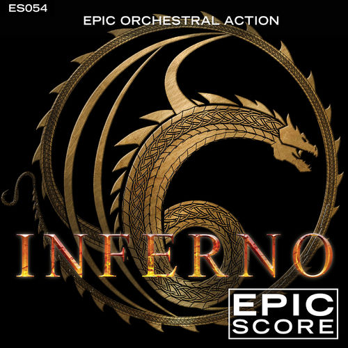 Epic Score Epic Orchestral Action (Inferno)