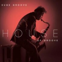 Euge Groove House Of Groove