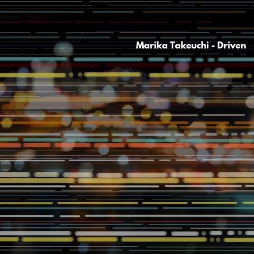 Marika Takeuchi Driven
