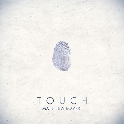 Matthew Mayer Touch