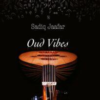 Sadiq Jaafar Oud Vibes