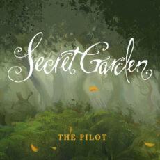 Secret Garden The Pilot