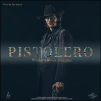 Songs To Your Eyes Pistolero Rustic Western Blues Swagger