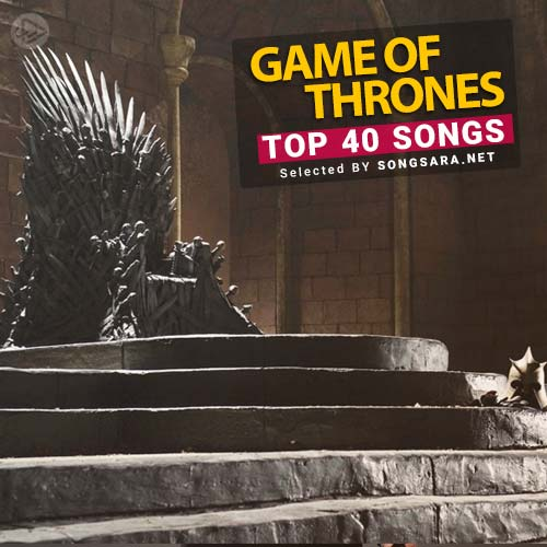 TOP 40 Songs From Game of Thrones
