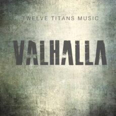 Twelve Titans Music - Valhalla