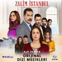 Alp Yenier Zalim İstanbul (Orijinal Dizi Müzikleri)