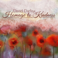 David Darling Homage to Kindness