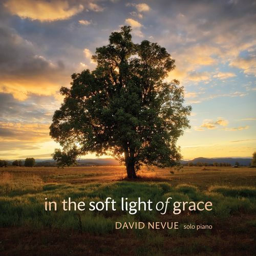 David Nevue In the Soft Light of Grace