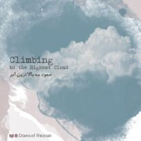 Davoud Rezaei Climbing To The Highest Cloud