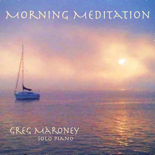 Greg Maroney Morning Meditation