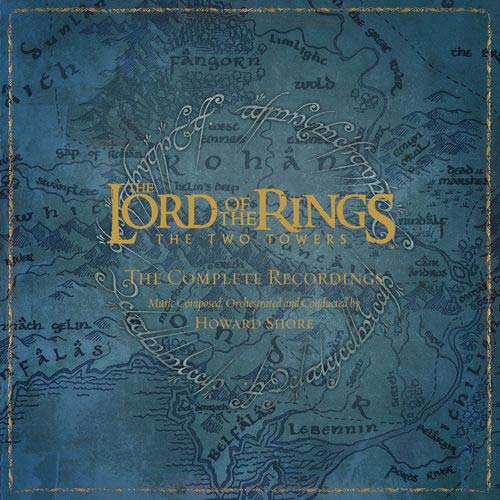 Howard Shore The Lord Of The Rings: The Two Towers