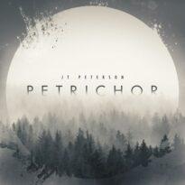 J.T. Peterson Petrichor