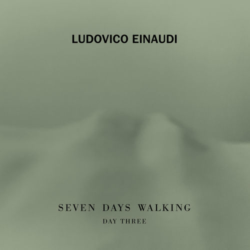 Ludovico Einaudi Seven Days Walking (Day 3)