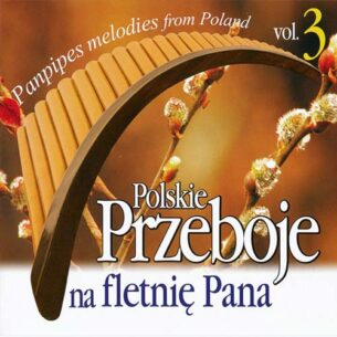 Marcin Lewandowski - Panpipes Melodies From Poland vol.3