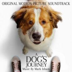 Mark Isham A Dog's Journey