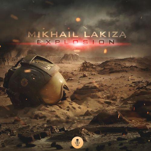 Mikhail Lakiza Explosion
