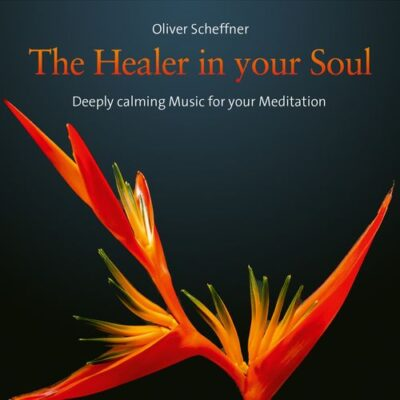 Oliver Scheffner - The Healer in Your Soul
