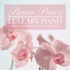 Piano Peace Lullaby Piano