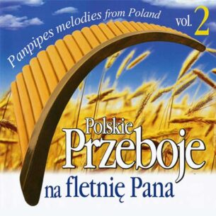 Polskie Przeboje na fletnie Pana 2