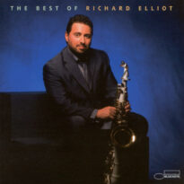 Richard Elliot The Best Of Richard Elliot