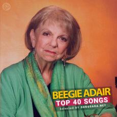 TOP 40 Songs Beegie Adair