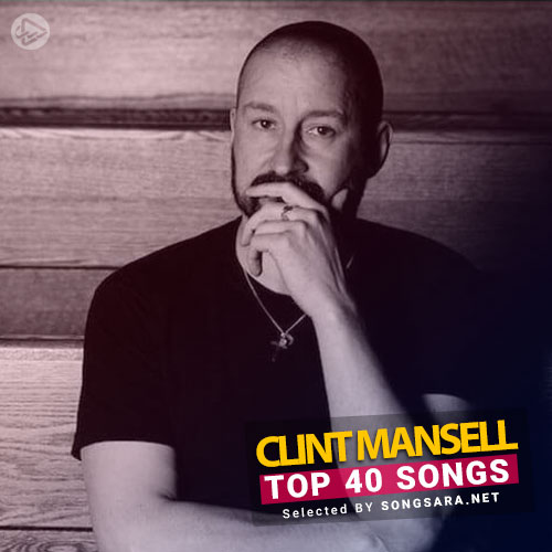 TOP 40 Songs Clint Mansell (Selected BY SONGSARA.NET)