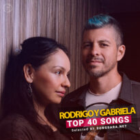 TOP 40 Songs Rodrigo y Gabriela (Selected BY SONGSARA.NET)