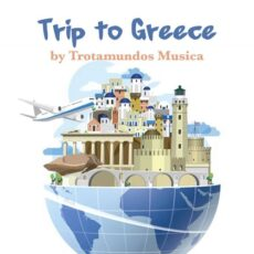 Trip to Greece by Trotamundos Musica