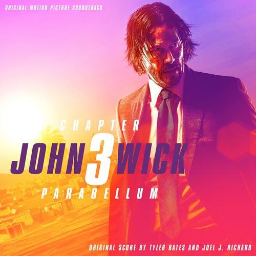 Tyler Bates - John Wick Chapter 3 - Parabellum