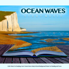 Ocean Waves Study Music: Calm Music For Studying
