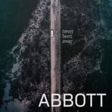 Abbott Never Been Away