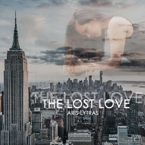 Aris Lytras The Lost Love