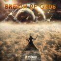 Atom Music Audio Breath of Gods