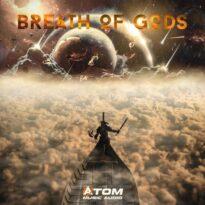 Atom Music Audio Breath of Gods