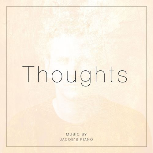 Jacob's Piano Thoughts