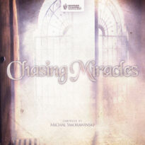 Michal Smorawinski Chasing Miracles