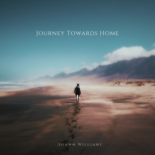Shawn Williams Journey Towards Home