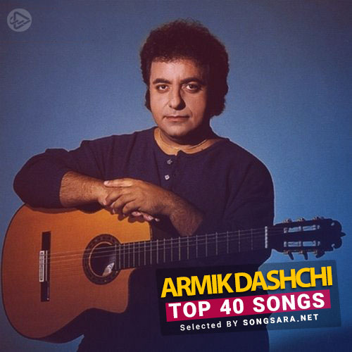 TOP 40 Songs Armik (Selected BY SONGSARA.NET)