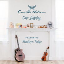Camille Nelson Our Lullaby