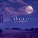 Dan Gibson's Solitudes Sleep Deeply