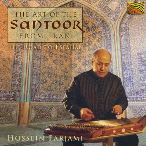 Hossein Farjami The Road To Esfahan