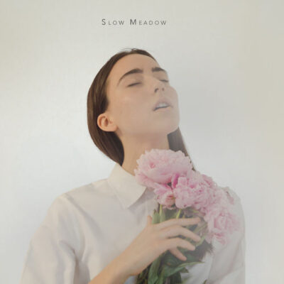 Slow Meadow (Deluxe Edition)