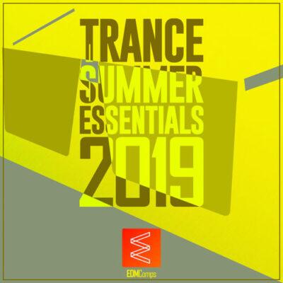 Trance Summer Essentials 2019