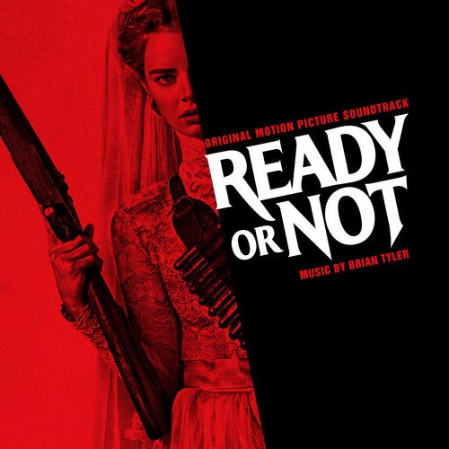 Brian Tyler Ready or Not