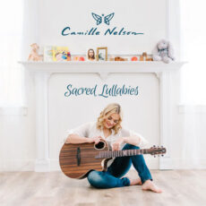 Camille Nelson Sacred Lullabies