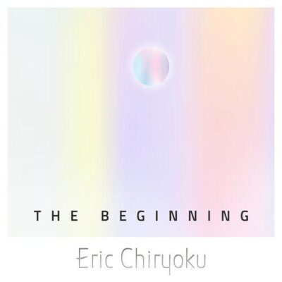 Eric Chiryoku The Beginning