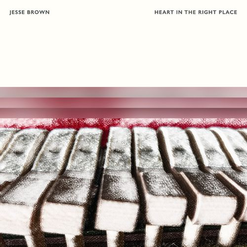 Jesse Brown Heart In The Right Place