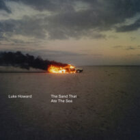 Luke Howard The Sand That Ate The Sea