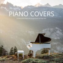 Max Arnald Piano Covers: 14 Beautiful Piano Arrangements of Pop Hits