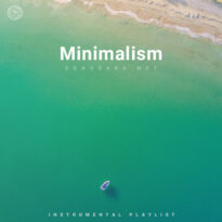 Minimalism (Playlist By SONGSARA.NET)